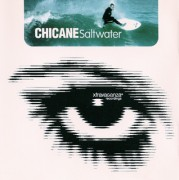Chicane – Saltwater (ft. Maire Brennan Of Clannad) (2000)
